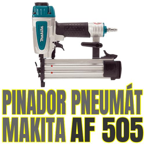 Pneumático Makita AF505